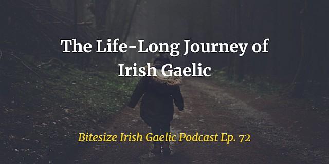 The Life-Long Journey of Irish Gaelic (Ep. 72)